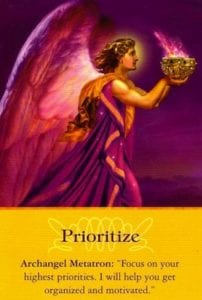 angel card prioritize with archangel metatron message