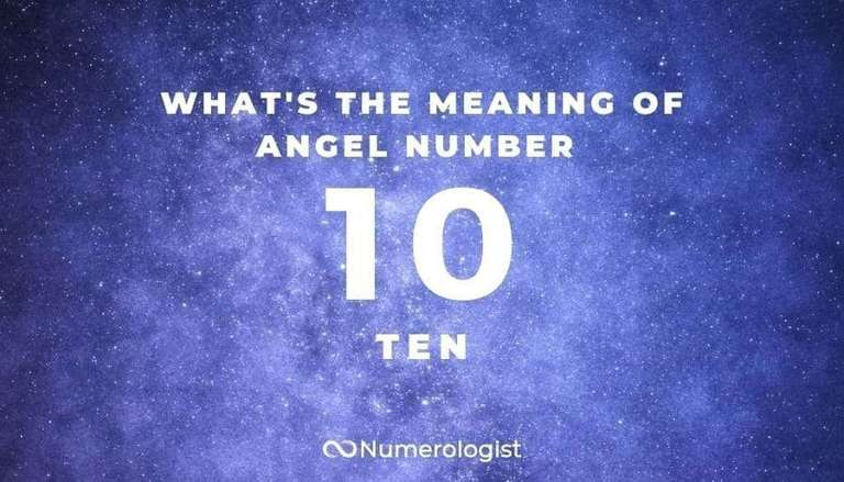 What's the Meaning of Angel Number 10?