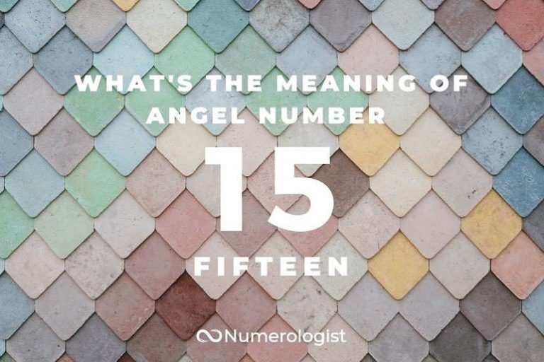 What's the Meaning of Angel Number 15?