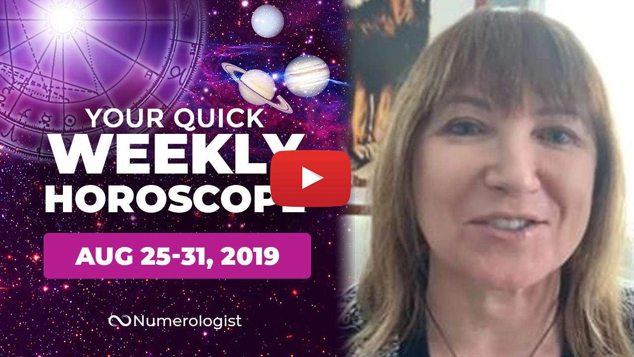 weekly horoscopes aug 25